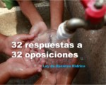 32 respuestas a 32 oposiciones: Proyecto agua.